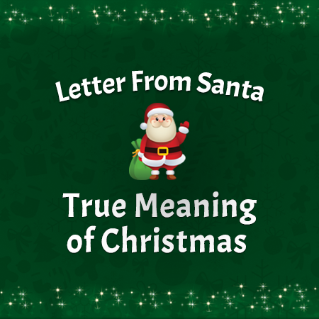 True Meaning of Christmas Santa Letter